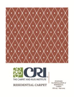 CRI 105 Residential Carpet Standards