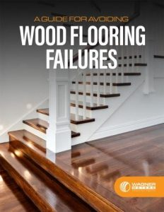 Wagner Meters' Free eBook: A Guide for Avoiding Wood Flooring Failures
