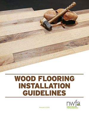 NWFA Publishes New Installation Guidelines